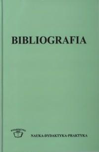 Okładka Bibliografia teoria, praktyka, dydaktyka praca zbiorowa