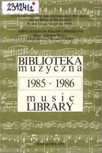 Okładka Biblioteka muzyczna 1985-1986