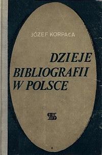 Okładka Dzieje bibliografii w Polsce