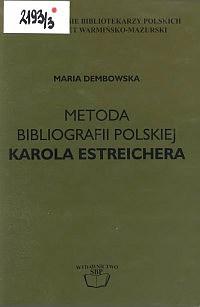 Okładka Metoda bibliografii polskiej Karola Estreichera
