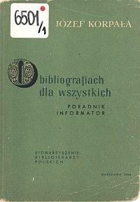 Okładka O bibliografiach dla wszystkich