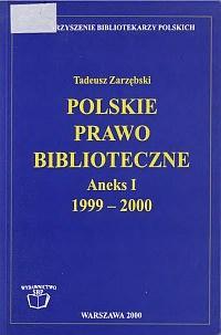 Okładka Polskie prawo biblioteczne. Aneks 1, 1990-2000