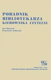 Okładka Poradnik bibliotekarza kierownika czytelni