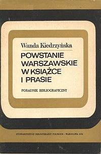 Okładka Powstanie warszawskie w książce i prasie
