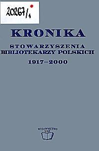 Okładka Kronika Stowarzyszenia Bibliotekarzy Polskich 1917-2000