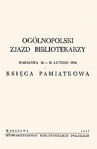 Okładka Ogólnopolski Zjazd Bibliotekarzy, Warszawa 16-18 lutego 1956