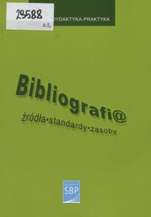 Okładka Bibliografi@: źródła, standardy, zasoby