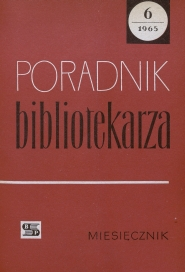 Okładka Poradnik Bibliotekarza 1965, nr 6