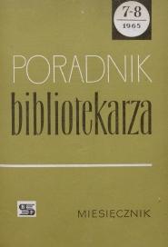 Okładka Poradnik Bibliotekarza 1965, nr 7-8