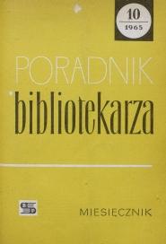 Okładka Poradnik Bibliotekarza 1965, nr 10