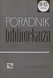 Okładka Poradnik Bibliotekarza 1965, nr 11-12