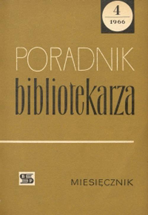 Okładka Poradnik Bibliotekarza 1966, nr 4