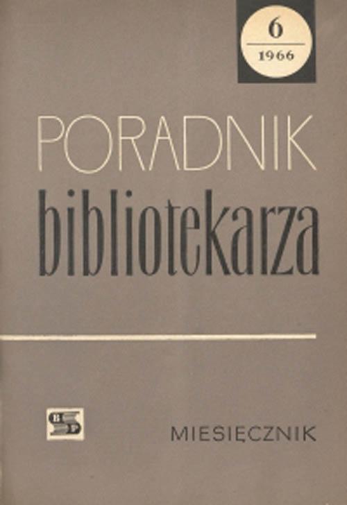 Poradnik Bibliotekarza 1966, nr 6