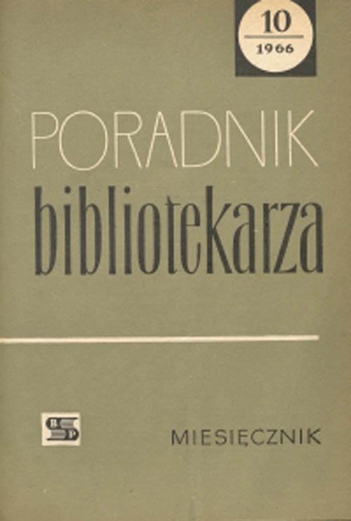 Okładka Poradnik Bibliotekarza 1966, nr 10