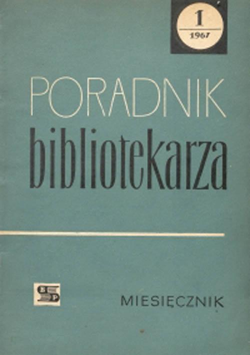 Okładka Poradnik Bibliotekarza 1967, nr 1