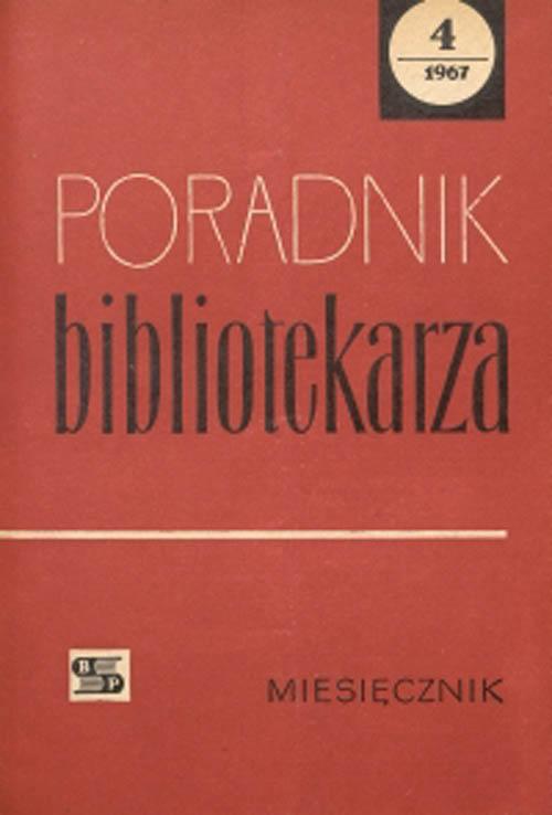 Poradnik Bibliotekarza 1967, nr 4