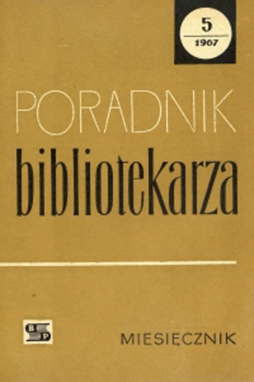 Okładka Poradnik Bibliotekarza 1967, nr 5