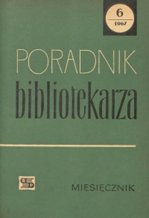 Okładka Poradnik Bibliotekarza 1967, nr 6