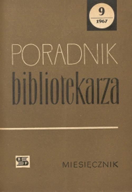 Okładka Poradnik Bibliotekarza 1967, nr 9