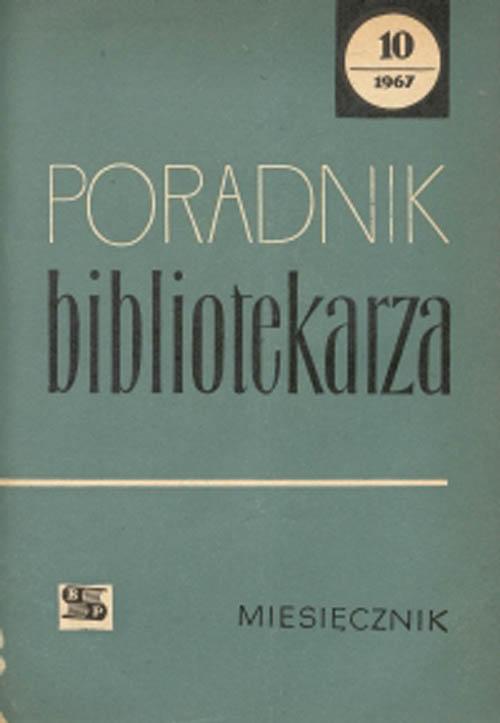 Poradnik Bibliotekarza 1967, nr 10