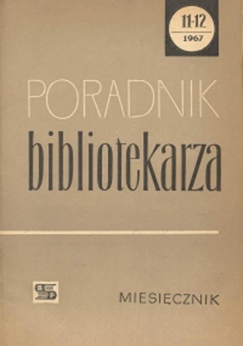Poradnik Bibliotekarza 1967, nr 11-12