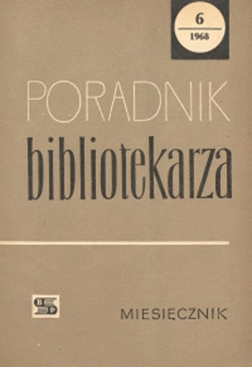 Okładka Poradnik Bibliotekarza 1968, nr 6