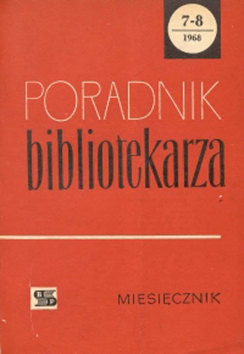 Okładka Poradnik Bibliotekarza 1968, nr 7-8