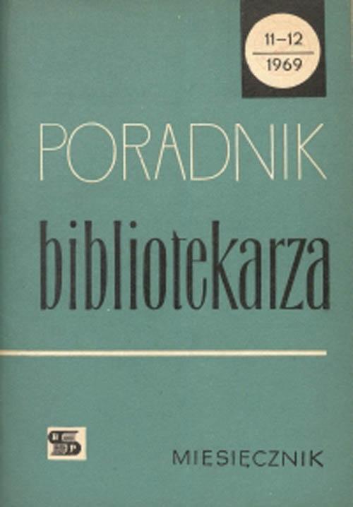 Okładka Poradnik Bibliotekarza 1969, nr 11-12