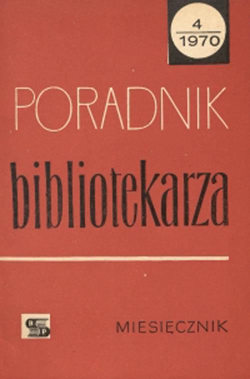 Okładka Poradnik Bibliotekarza 1970, nr 4