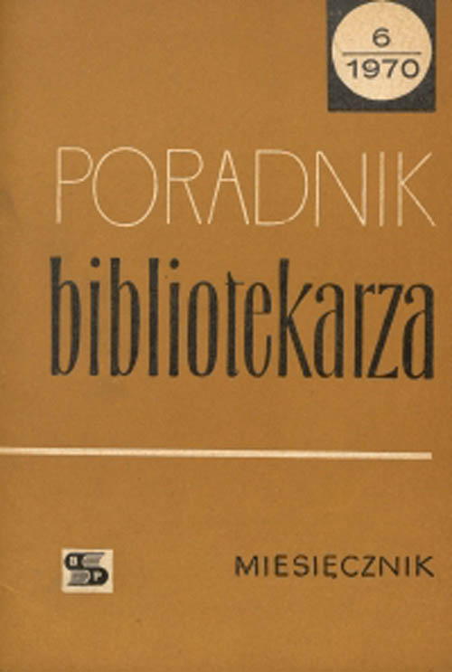 Okładka Poradnik Bibliotekarza 1970, nr 6