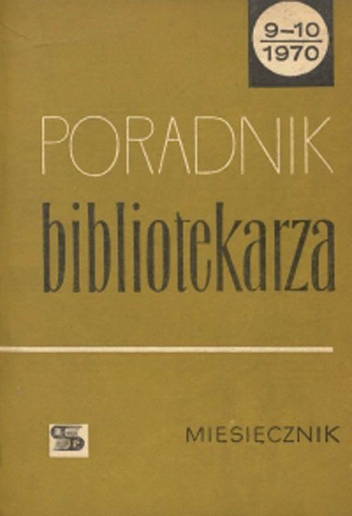 Okładka Poradnik Bibliotekarza 1970, nr 9-10