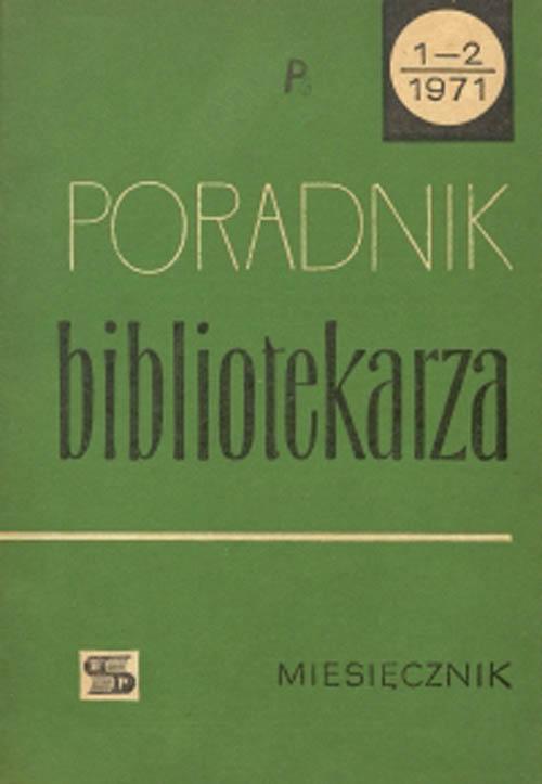 Okładka Poradnik Bibliotekarza 1971, nr 1-2