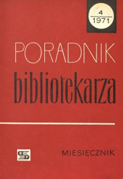 Okładka Poradnik Bibliotekarza 1971, nr 4