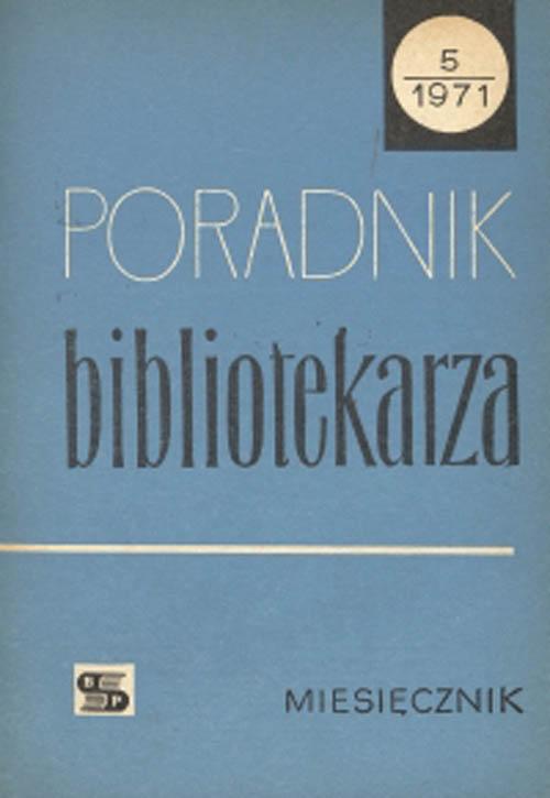 Okładka Poradnik Bibliotekarza 1971, nr 5