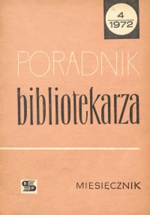 Okładka Poradnik Bibliotekarza 1972, nr 4