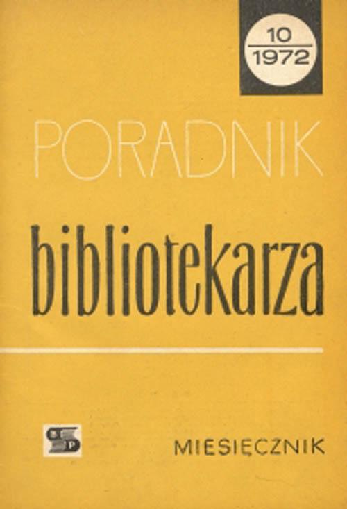 Okładka Poradnik Bibliotekarza 1972, nr 10