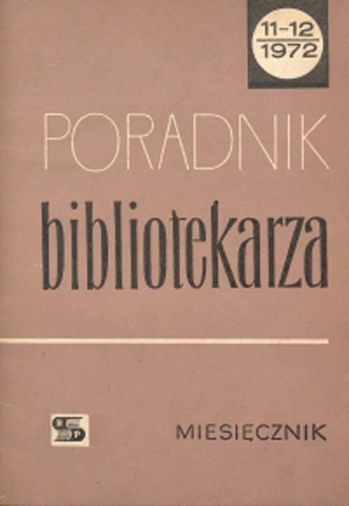 Okładka Poradnik Bibliotekarza 1972, nr 11-12