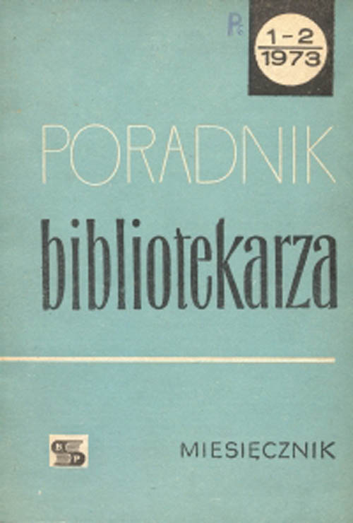 Poradnik Bibliotekarza 1973, nr 1-2