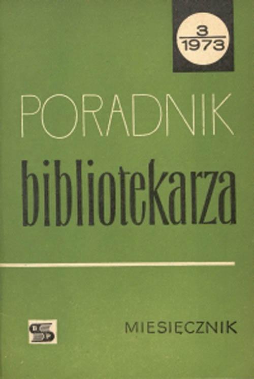 Okładka Poradnik Bibliotekarza 1973, nr 3