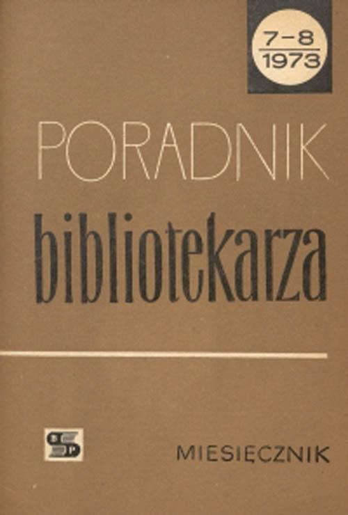 Poradnik Bibliotekarza 1973, nr 7-8