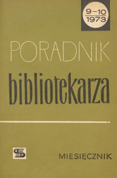 Okładka Poradnik Bibliotekarza 1973, nr 9-10
