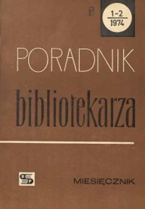 Okładka Poradnik Bibliotekarza 1974, nr 1-2