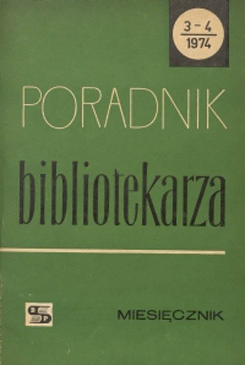 Okładka Poradnik Bibliotekarza 1974, nr 3-4