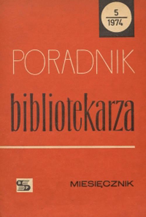 Okładka Poradnik Bibliotekarza 1974, nr 5