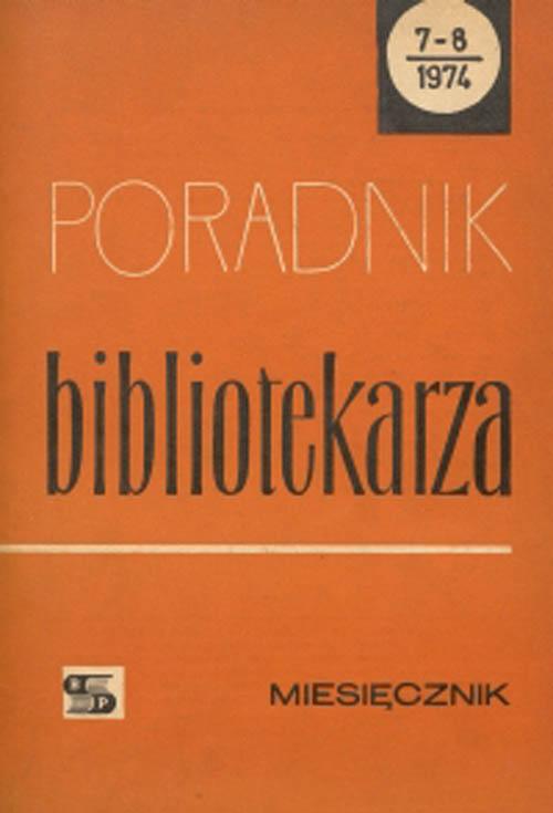 Okładka Poradnik Bibliotekarza 1974, nr 7-8