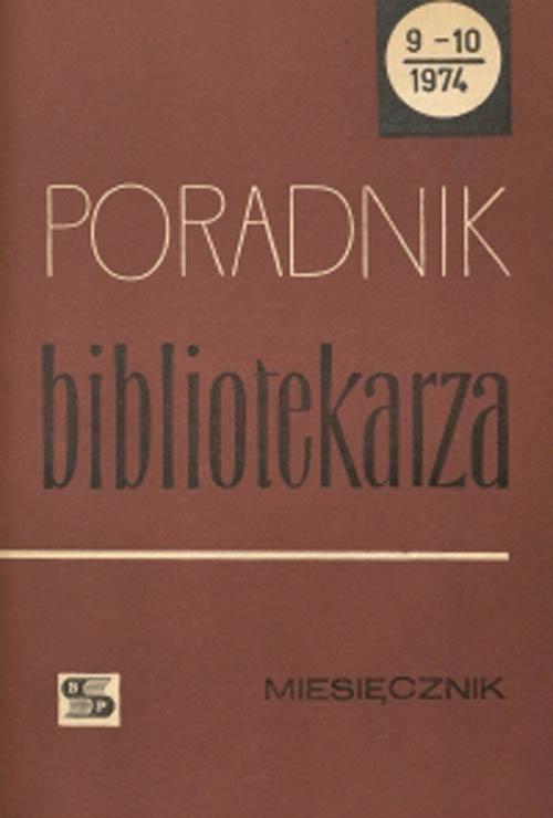 Okładka Poradnik Bibliotekarza 1974, nr 9-10