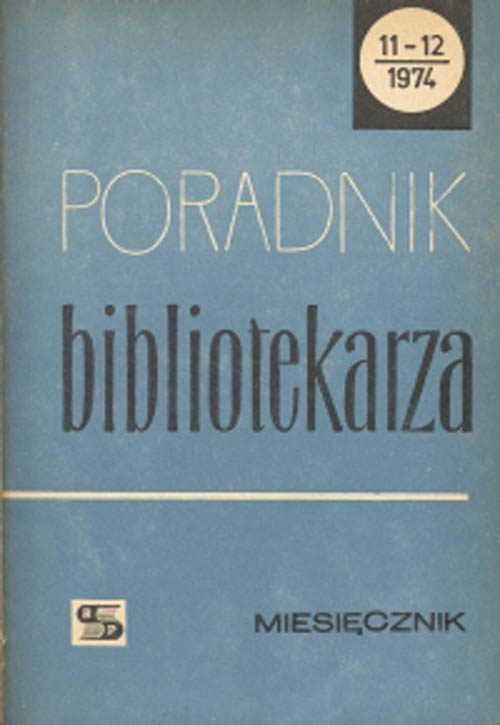 Okładka Poradnik Bibliotekarza 1974, nr 11-12