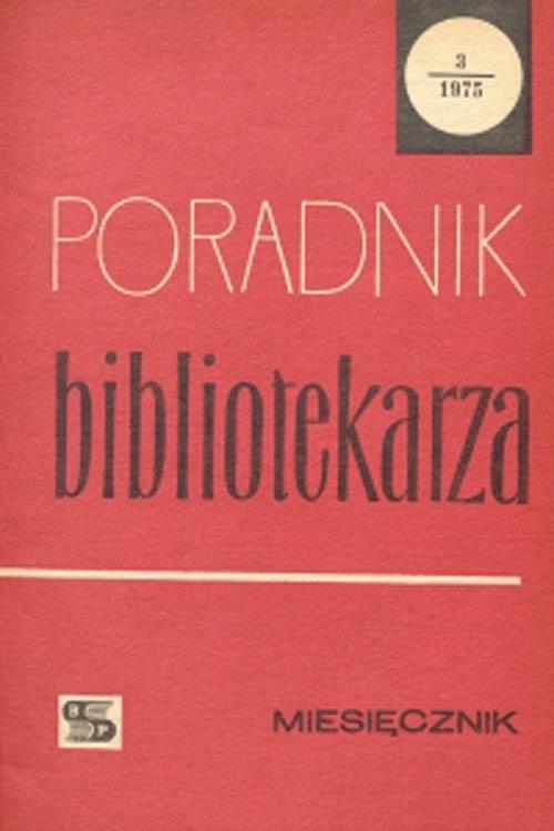 Poradnik Bibliotekarza 1975, nr 3