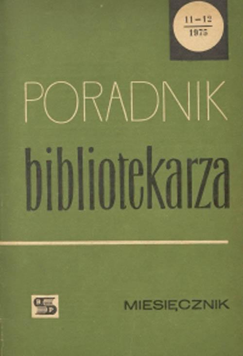 Okładka Poradnik Bibliotekarza 1975, nr 11-12