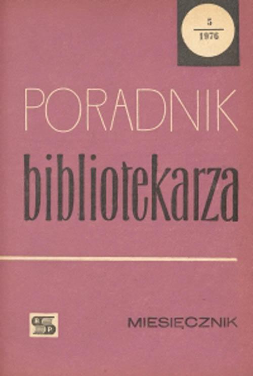 Okładka Poradnik Bibliotekarza 1976, nr 5